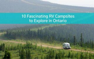 RV driving through Ontario visiting RV campsites